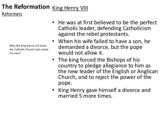 the reasons king henry viii created the church of england Why did henry viii create the church of england the church of england was created so king henry the viii could french navy for tactical reasons.