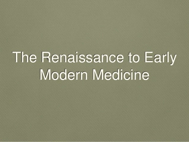 History of Pharmacology (Renaissance to Early Modern Medicine)