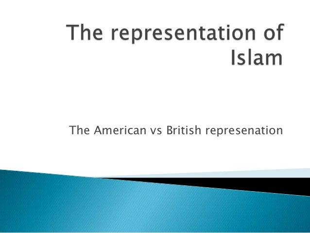The American vs British represenation