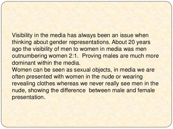 gender representation in media essay Essay on gender roles in media it is proved that mass media have enhanced the representation of gender roles and gender equality and development essay next.