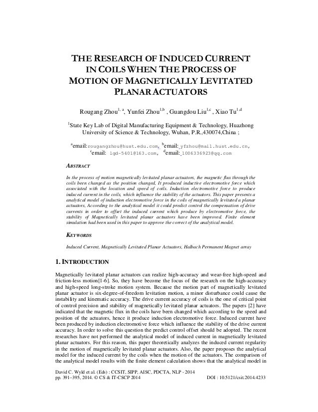 THE RESEARCH OF INDUCED CURRENT IN COILS WHEN THE PROCESS OF MOTION OF MAGNETICALLY LEVITATED PLANAR ACTUATORS Rougang Zho...