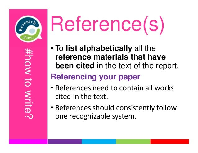 how to write research paper references Welcome to a research guide we're here to help you write your research papers scholars and librarians have collated some of the best resources for literary research and we have the latest styleguides to guide you through footnoting, referencing and bibliographies.