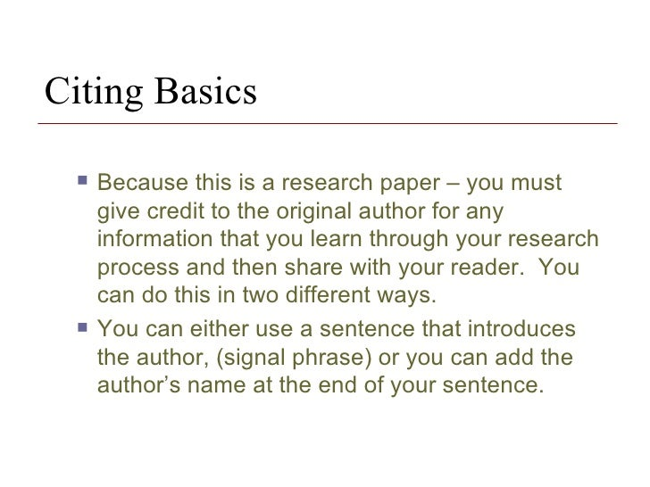 research paper citing within paper How to cite a research paper when writing a paper for a research project, you may need to cite a research paper you used as a reference the basic information.