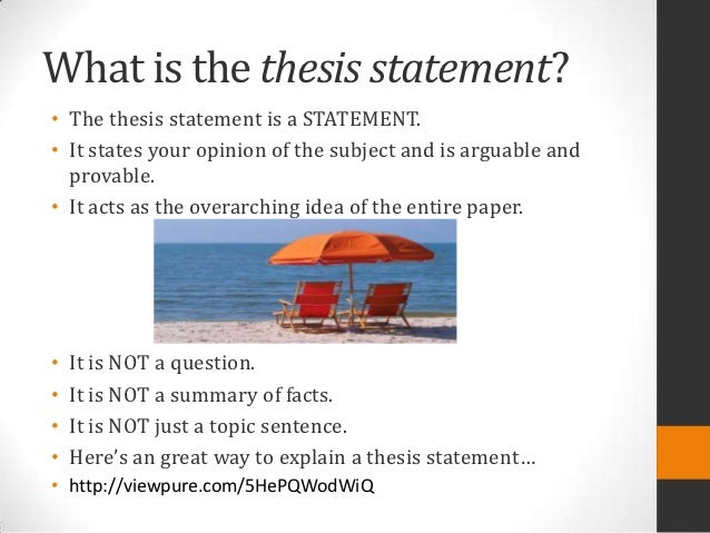 overarching thesis statement Examples of thesis statements in student papers from previous years (nb: the thesis statements are in bold print) (1) an excellent thesis at the end of a longerhey.