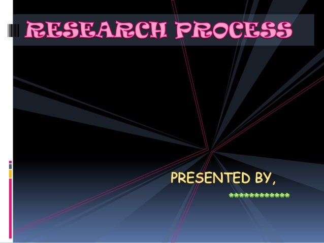 FORMULATING THE RESEARCH PROBLEM EXTENSIVE LITERATURE STUDY DEVELOPING A WORKING HYPOTHESIS PREPARING THE RESEARCH DESIGN ...