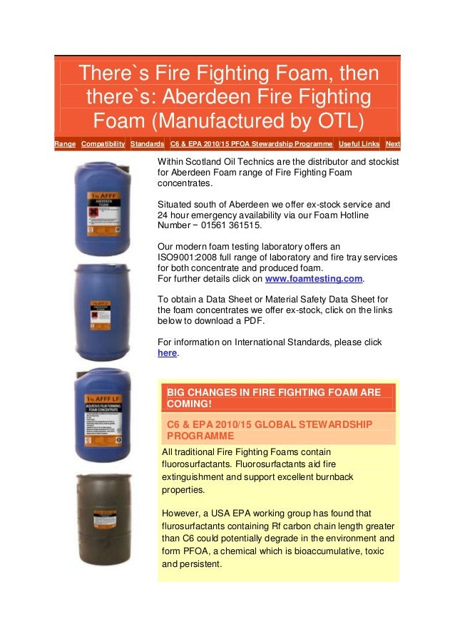 There`s Fire Fighting Foam, then there`s: Aberdeen Fire Fighting Foam (Manufactured by OTL) Range Compatibility Standards ...