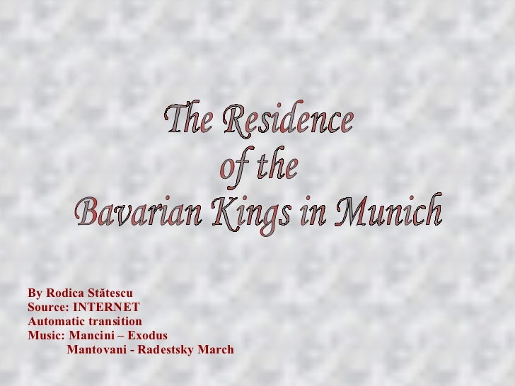 By Rodica St ătescu Source: INTERNET Automatic transition Music: Mancini – Exodus   Mantovani - Radestsky March The Reside...