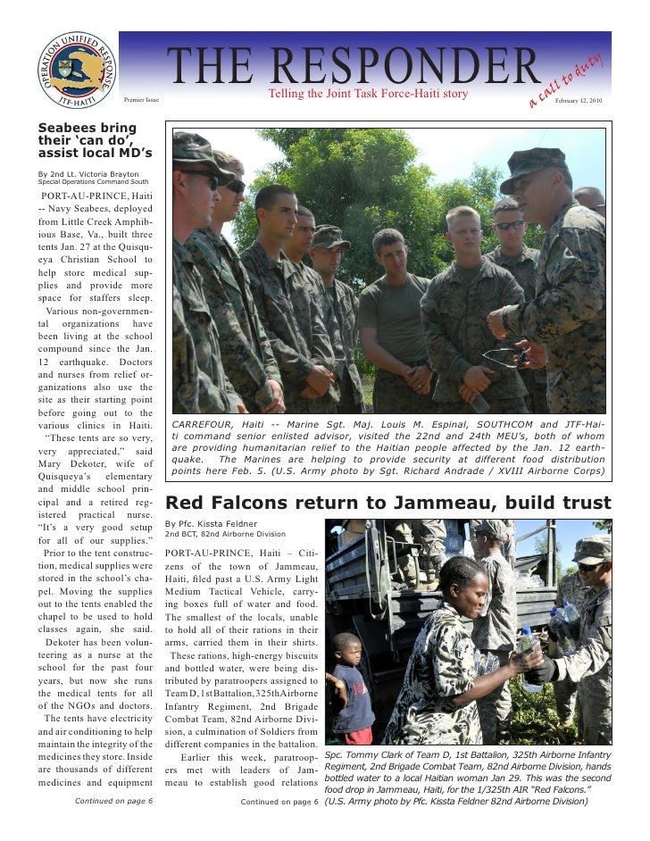Premier Issue                                         THE RESPONDER             Telling the Joint Task Force-Haiti story  ...