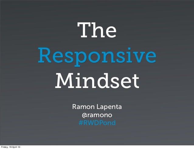 The                      Responsive                       Mindset                        Ramon Lapenta                    ...