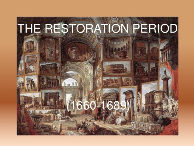 restoration period Restoration theatre the duration of his reign is known as the restoration period and was notable for a relaxation of the strict puritan morality of the previous.