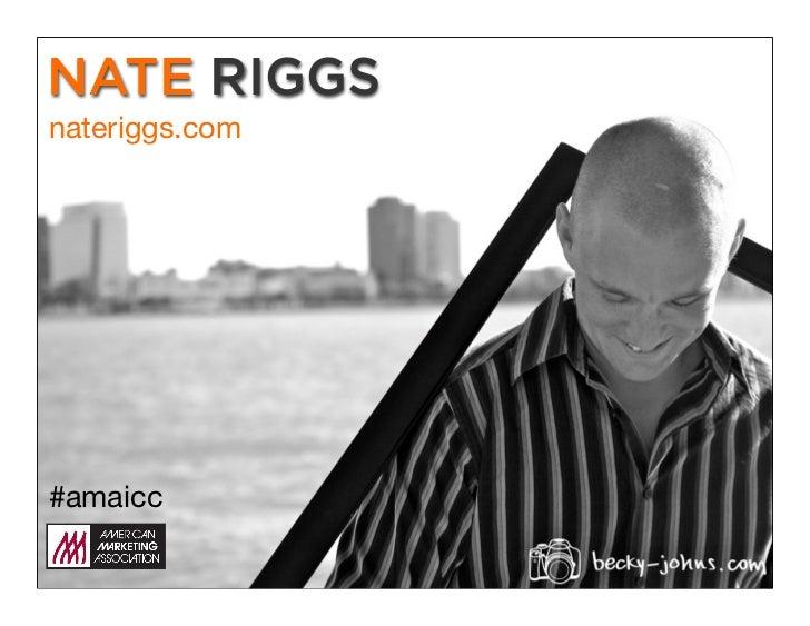 NATE RIGGSnateriggs.com#amaicc