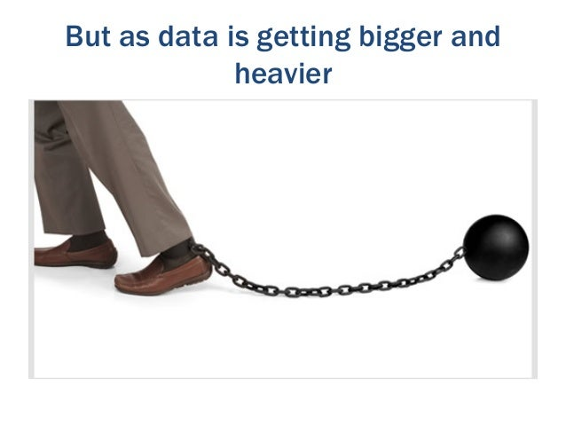 ..it can make it hard to join data            together