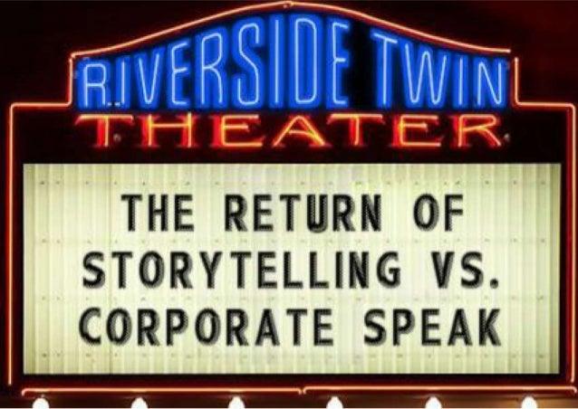 The Return of Storytelling vs. Corporate Speak
