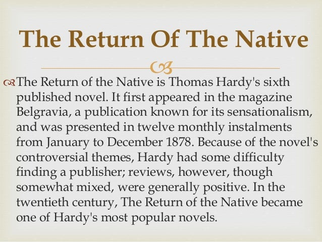an analysis of the 1878 publication the return of the native 托马斯 代 还乡 1878 hardy the return of the native 1878 托马斯 代 还乡 1878 national book 国家图书奖.