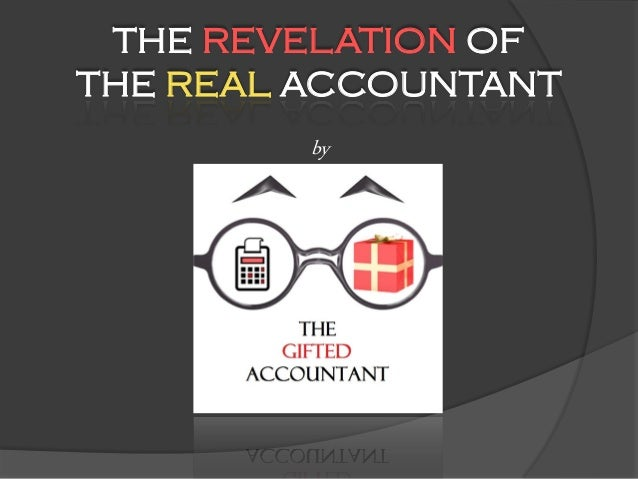 THE REVELATION OF THE REAL ACCOUNTANT by