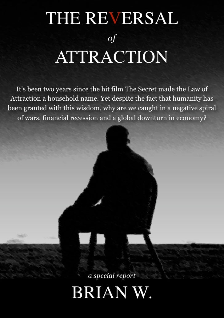 THE REVERSAL                                  of                 ATTRACTION    It's been two years since the hit film The ...