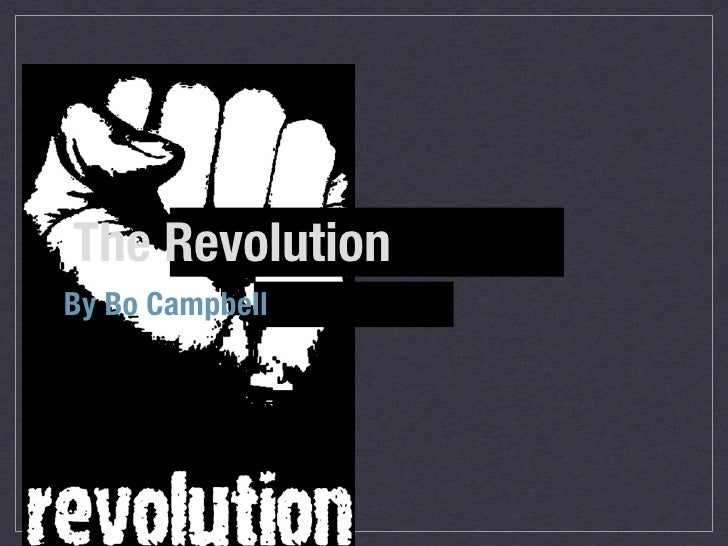 The RevolutionBy Bo Campbell