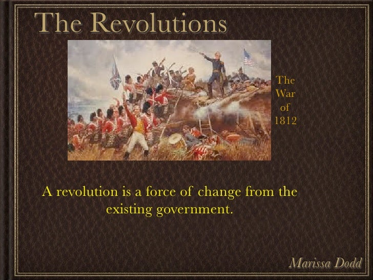 The Revolutions                                      The                                      War                         ...
