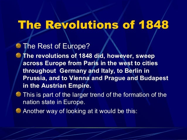 the goals and impact of the revolutions in europe in 1848 1848 revolution and impact of nationalism in but only in france was the goal of the revolution a revolution and impact of nationalism in europe.