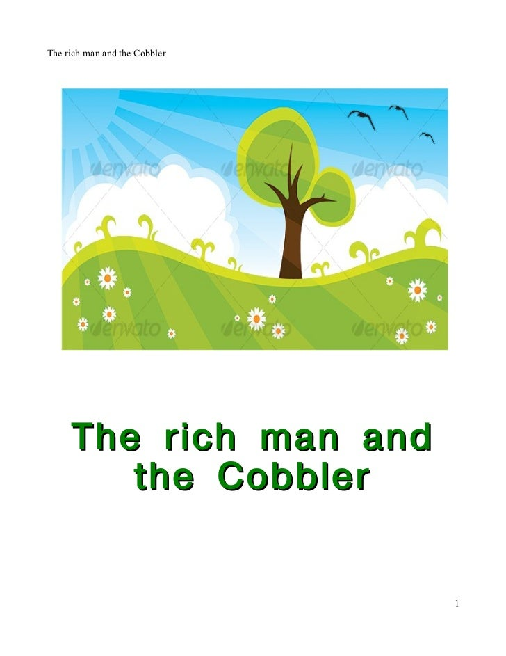 The rich man and the Cobbler     The rich man and        the Cobbler                               1