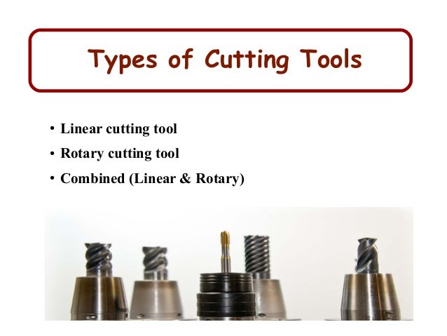 The Right Cutting Tools Types Amp Material
