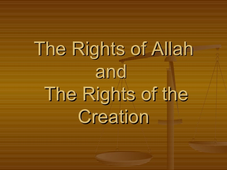 The Rights of Allah and   The Rights of the Creation