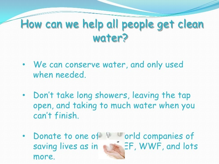 the right to clean water Printer-friendly version send by email by dan bacher governor jerry brown on september 25 signed historic legislation establishing a state policy that every californian has a human right to safe, clean, affordable and accessible drinking water.