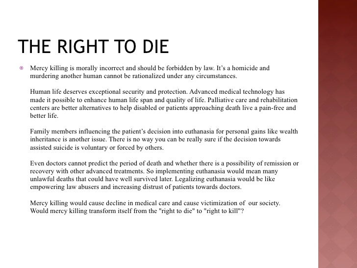 the right to die class powerpoint 5 the right to die  mercy killing