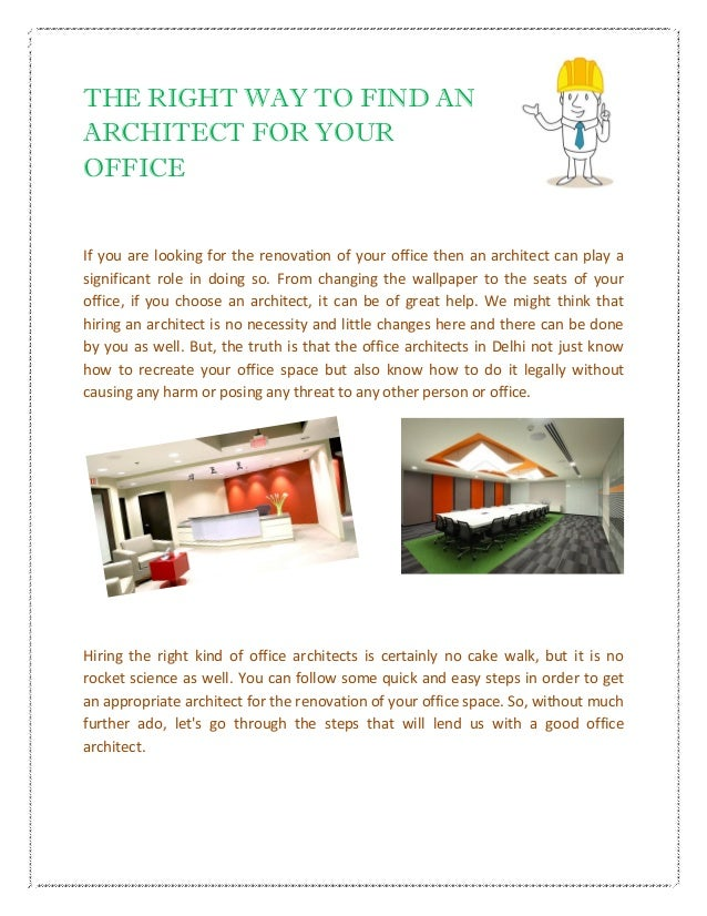 THE RIGHT WAY TO FIND AN ARCHITECT FOR YOUR OFFICE