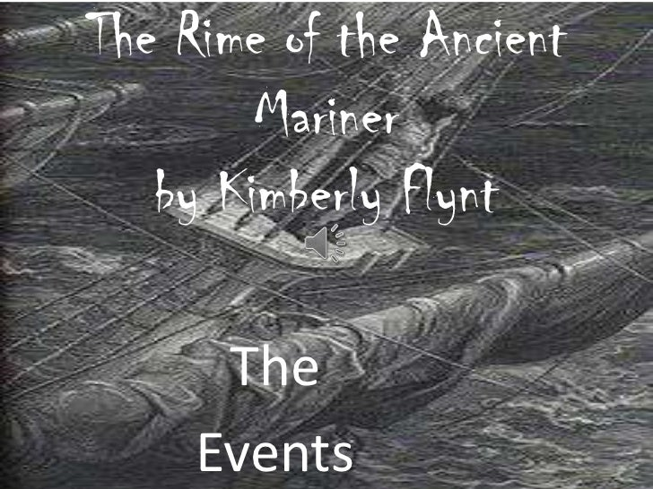 the changes in the poem of the rime of the ancient mariner The rime of the ancient mariner the rime of the ancient mariner is a poem written by the english poet samuel taylor recent changes subject.