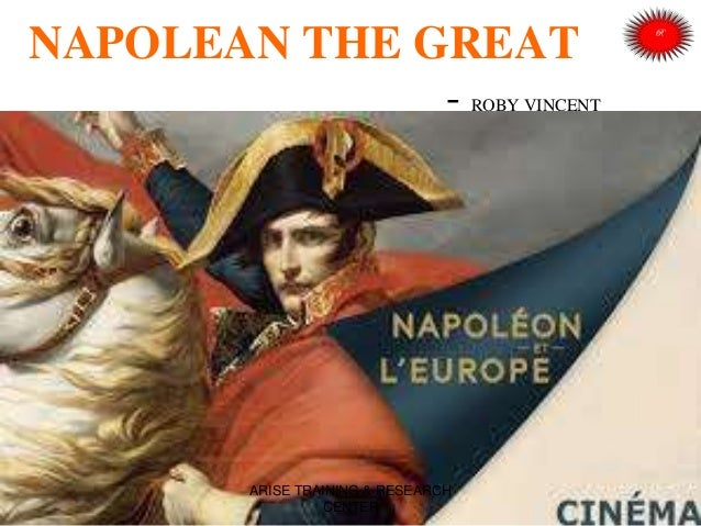 NAPOLEAN THE GREAT - ROBY VINCENT ARISE TRAINING & RESEARCH CENTER