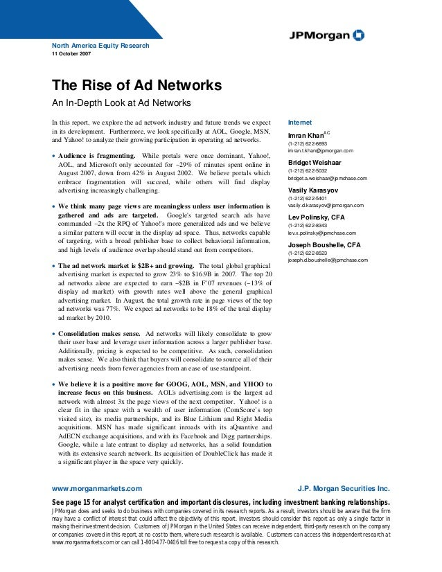 North America Equity Research11 October 2007The Rise of Ad NetworksAn In-Depth Look at Ad NetworksIn this report, we explo...