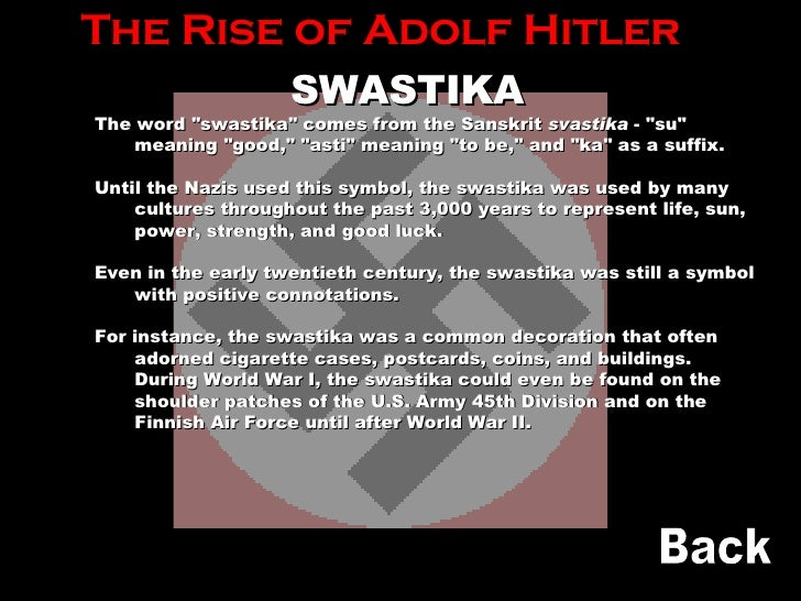 the rise of adolf hitler essay Adolf hitler was this leader he used the situation in germany to convince the  people that nazism was the answer for germany, and, once in power, began his.