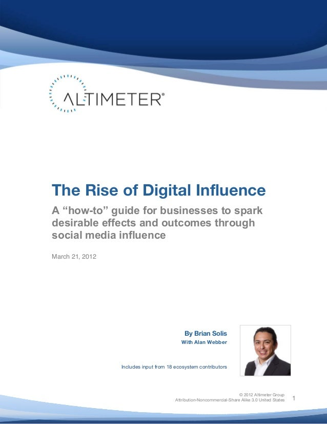 "The Rise of Digital Influence  A ""how-to"" guide for businesses to spark  desirable effects and outcomes through  social me..."