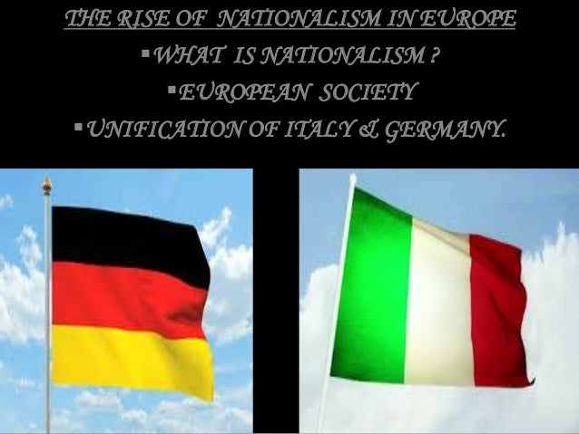 rise of nationalism in europe The current rise of nationalism in europe is the result of european institutions' failure to function effectively eight years after 2008.