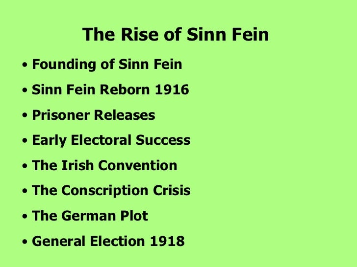 the rise of sinn fein essay Who are sinn fein why those you may be thinking of clearly aren't sinn féin, sinn féin amháin indymedia ireland is a media collective we are independent volunteer journalists producing and distributing the authentic voices of the people indymedia ireland is a media collective.