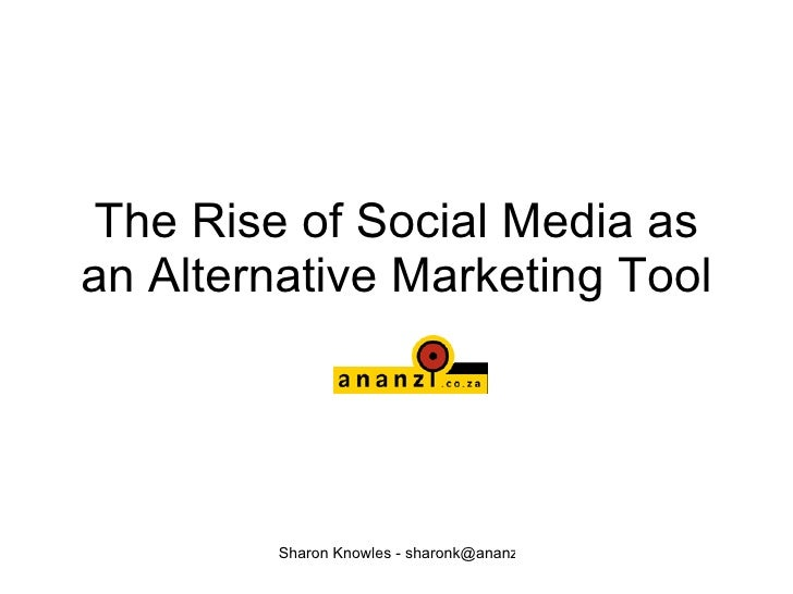 The Rise of Social Media as an Alternative Marketing Tool