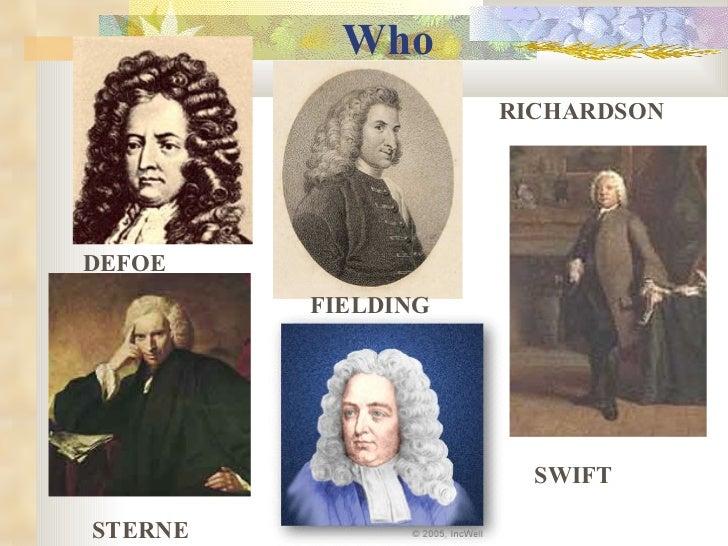 Who DEFOE FIELDING RICHARDSON STERNE SWIFT