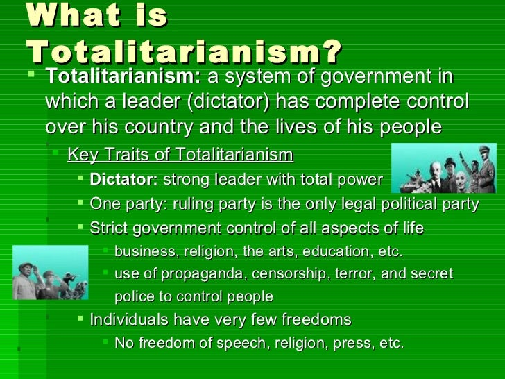 totalitarian governments Rise of totalitarianism standard 1073 analyze the rise, aggression, and human costs of totalitarian regimes (fascist and communist) in germany, italy.