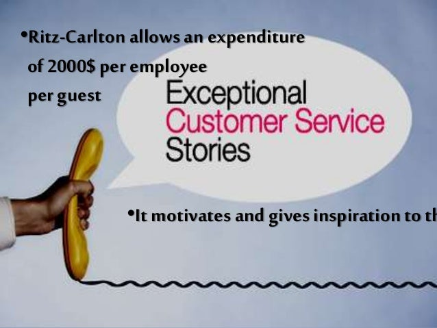 "discuss the importance of the wow stories in customer service for a luxury hotel like the ritz carlt Q1how does the ritz-carlton match up to competitive hotels what are the key differences q2discuss the importance of the ""wow stories"" in customer service for luxury hotel like the ritz-carlton."