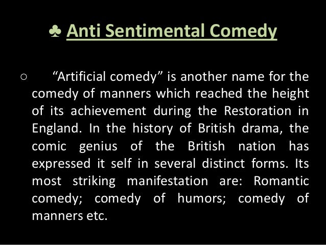 The Rival as an Anti Sentimental Comedy