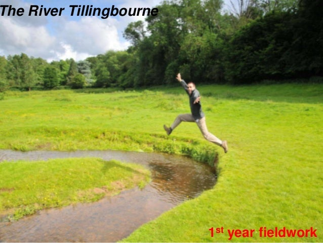 river tillingbourne coursework