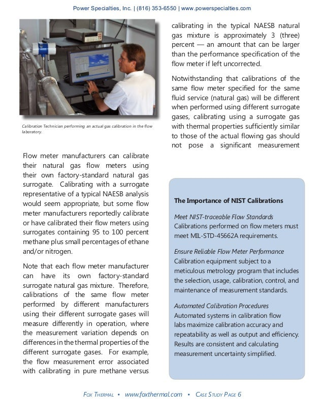 Fox Thermal • www.foxthermal.com • Case Study Page 6 Flow meter manufacturers can calibrate their natural gas flow meters ...