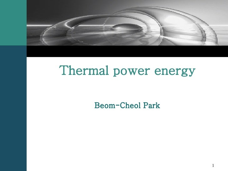 Thermal power energy Beom-Cheol Park