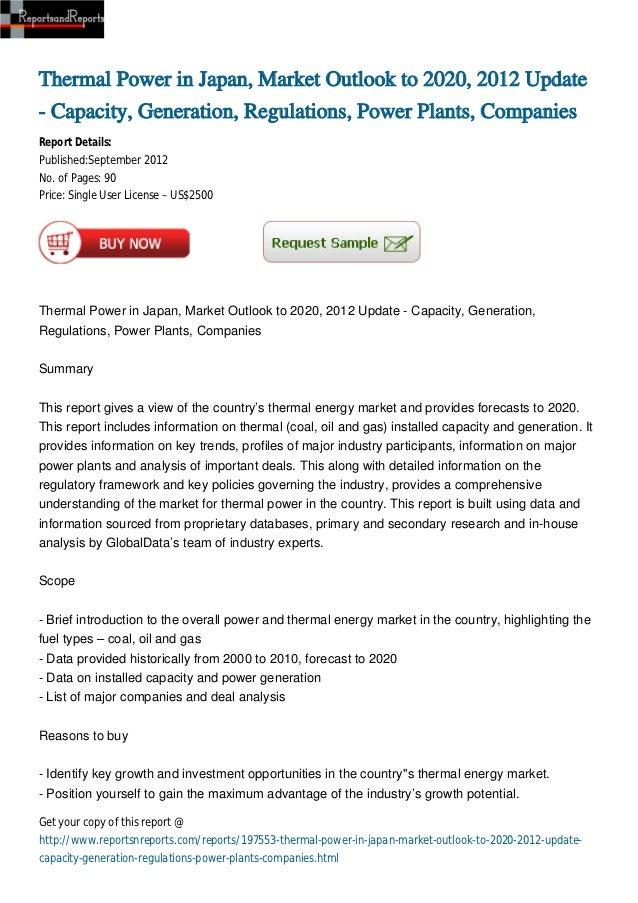 Thermal Power in Japan, Market Outlook to 2020, 2012 Update- Capacity, Generation, Regulations, Power Plants, CompaniesRep...