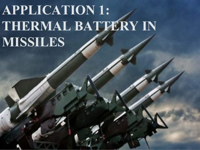 Thermal battery in missiles