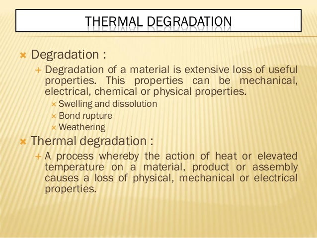 Can Degradation Change The Mechanical Properties Of A Material