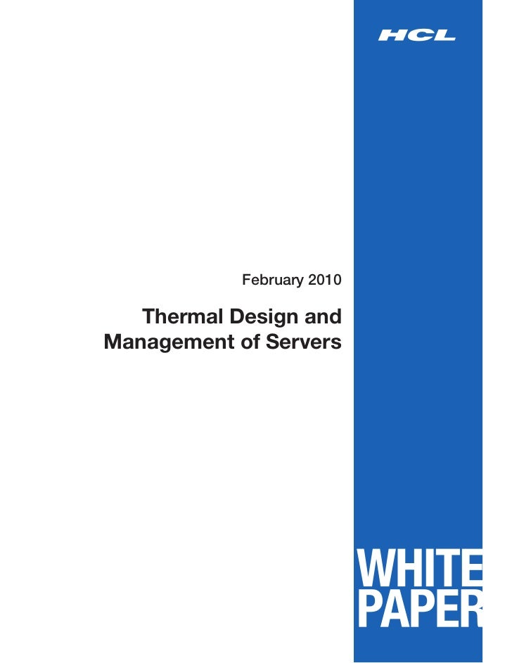 February 2010   Thermal Design andManagement of Servers
