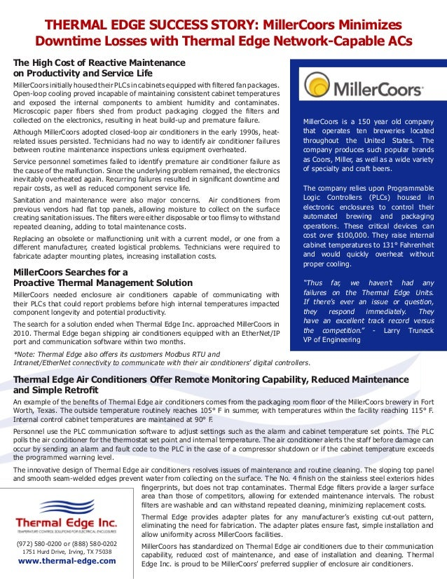 THERMAL EDGE SUCCESS STORY: MillerCoors Minimizes Downtime Losses with Thermal Edge Network-Capable ACs The High Cost of R...