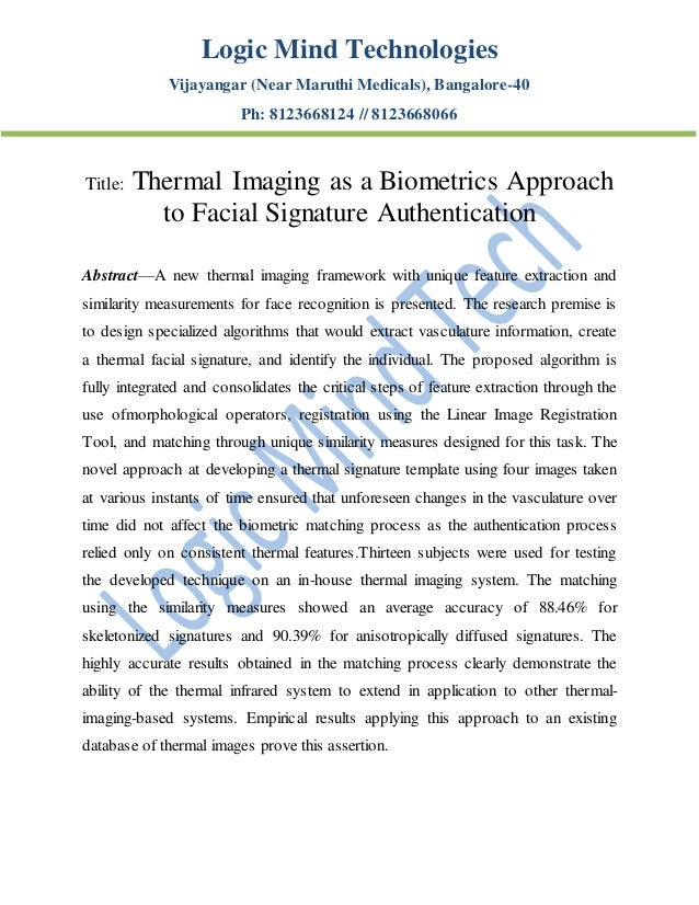 Logic Mind Technologies Vijayangar (Near Maruthi Medicals), Bangalore-40 Ph: 8123668124 // 8123668066 Title: Thermal Imagi...